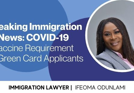 Breaking Immigration News: COVID-19 Vaccine Requirement for Green Card Applicants