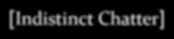 Indistinct Chatter logo