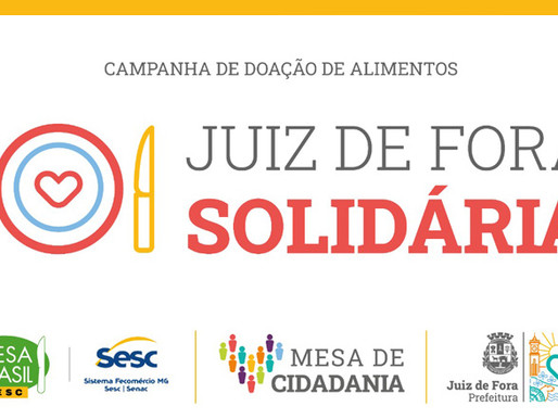 Juiz de Fora Solidária: campanha mobiliza juiz-foranos para doação de alimentos e combate à fome