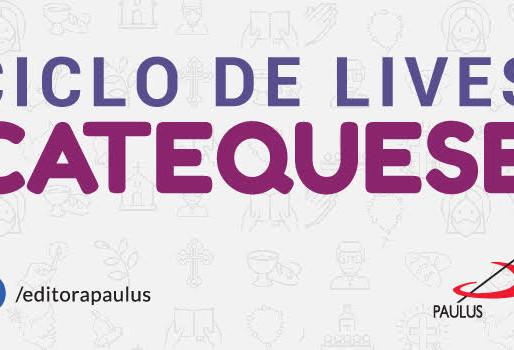 Paulus Editora promove ciclo de lives sobre Catequese