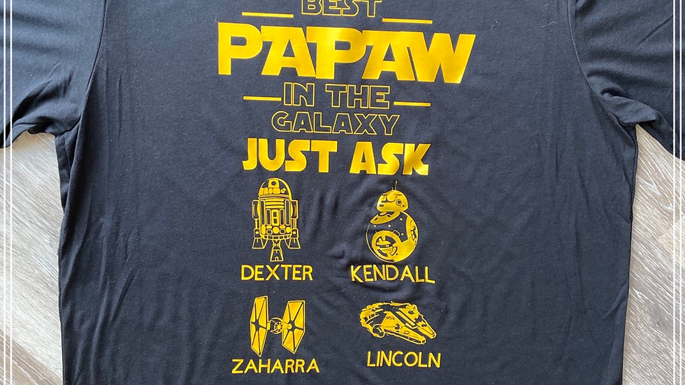 Best Pawpaw in the Galaxy with Grandchildren's names