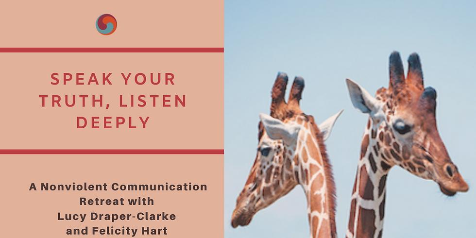 Speak Your Truth, Listen Deeply (online)