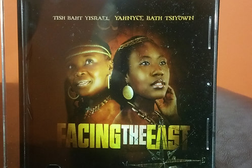 House of YisraEl of Atlanta - Facing the East CD