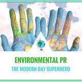 Environmental PR Specialists': The Modern-Day Superhero