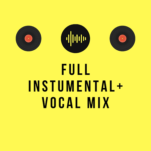 Full Instrumental + Vocal Mix (Independent Artists)