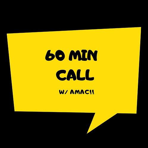 60 Min Consult w/ AMAC!
