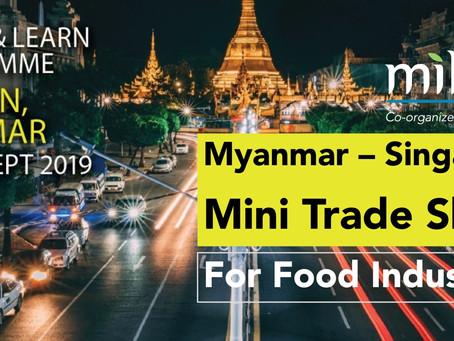MILS Jointly Organized Singapore-Myanmar Mini Trade Show