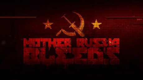 Violence Is ALWAYS The Answer: Mother Russia Bleeds is the game made for me