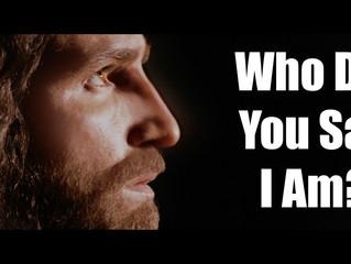 CST #426: Who Do You Say I Am?