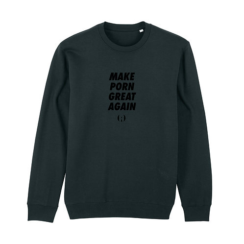 « Make porn great again » Sweatshirt Olympe de G.