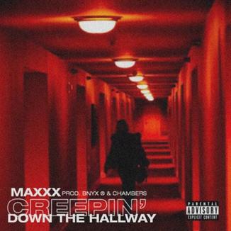 Maxxx - Creepin' Down