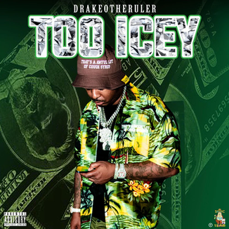 Drakeo The Ruler - Too Icey