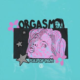 Guapdad4000, Deante Hitchcock - Orgasm Full Of Pain