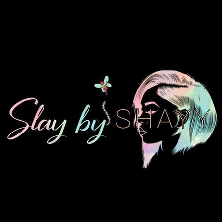 Welcome to Slay By Shayy!