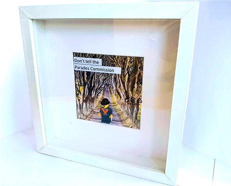 Framed Print - Dont tell the Parades Commission