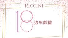 Riccini's 18thAnniversary
