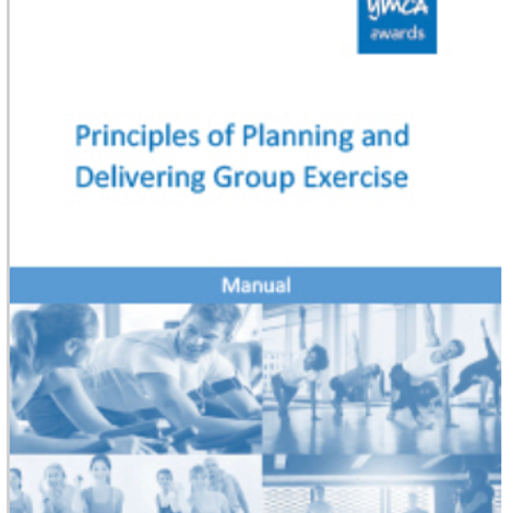 Principles of Planning and Delivering Group Exercise manual