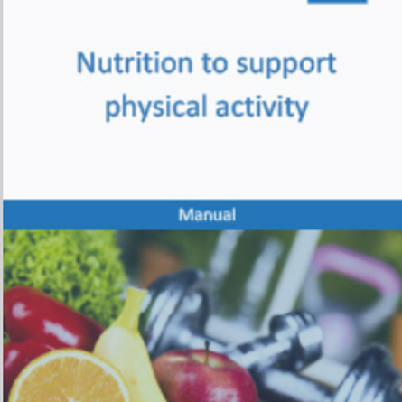Nutrition to Support Physical Activity manual