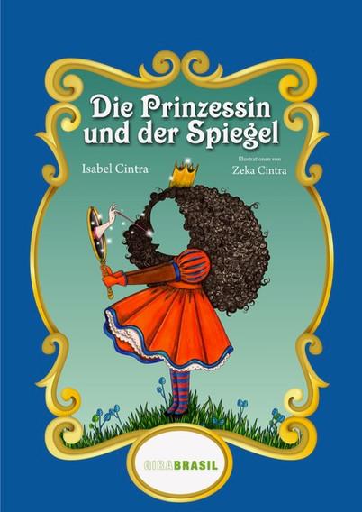 Die Prinzessin und der Spiegel