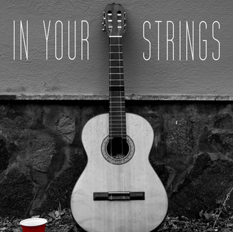 IN YOUR STRINGS