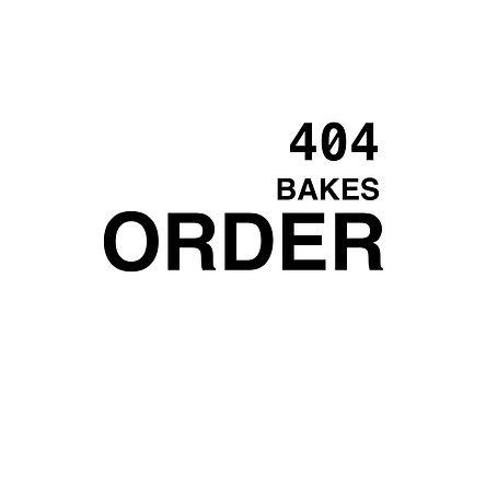 404 bakes order.jpg