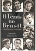 """Livro """"O Tênis no Brasil - de Maria Esther Bueno a Gustavo Kuerten"""""""