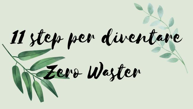 11 step per diventare Zero Waster
