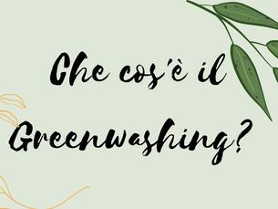 Che cos'è il Greenwashing?