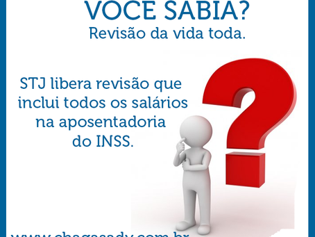 Tribunal Superior libera revisão que inclui todos os salários na aposentadoria do INSS.