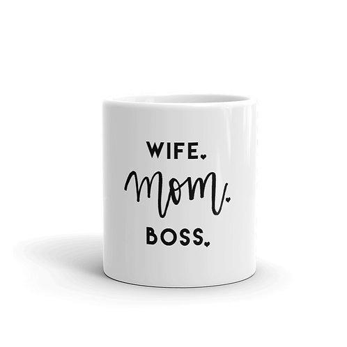 Wife. Mom. Boss. Mug
