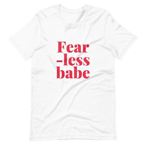 Fear-less babe T-shirt