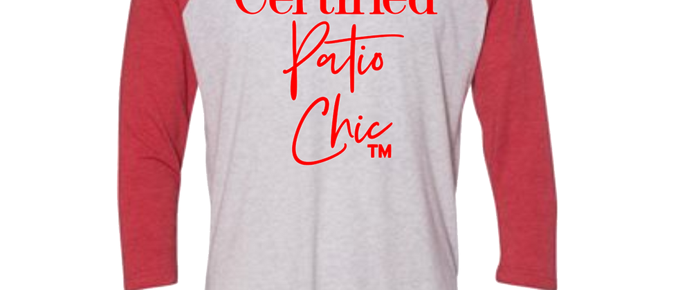 Certified Patio Chic Raglan Tee