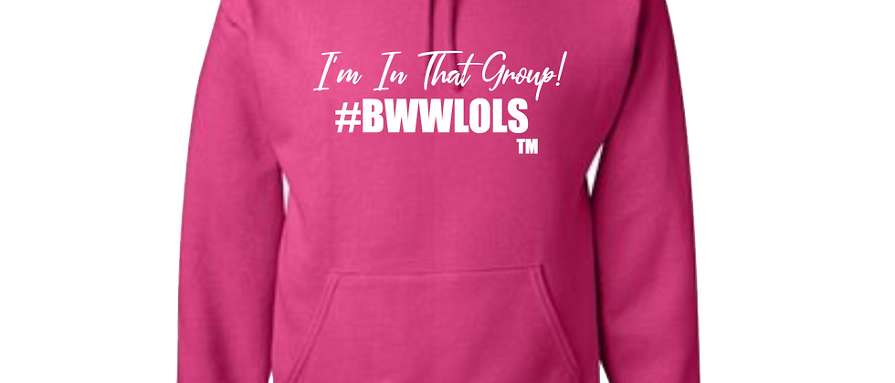 I'm In That Group Hoodie