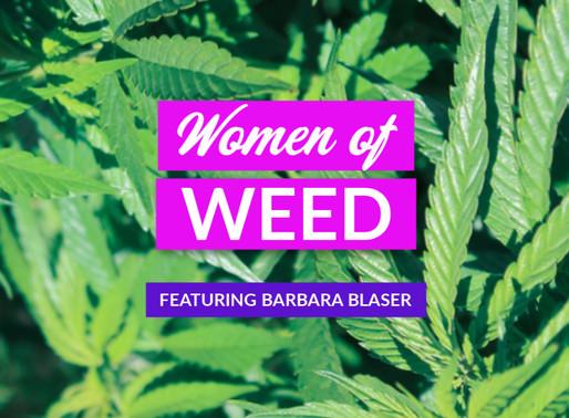 Women of Weed: Barbara Blaser