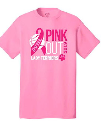 DVBL Pink Out Shirt: Lady Terriers: Proceeds to DV HS Ladies Basketball