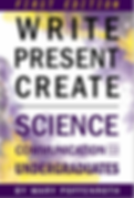 Mary Poffenroth Book Write, Present, Create. Science Communication.