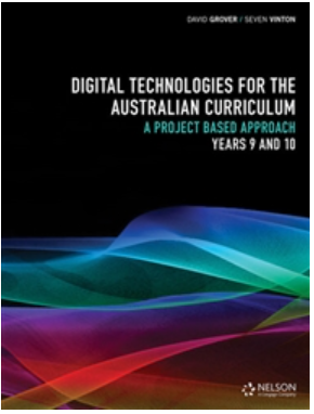 Digital technologies for the Australian curriculum Years 9,10