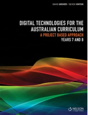 Digital technologies for the Australian curriculum Years 7,8