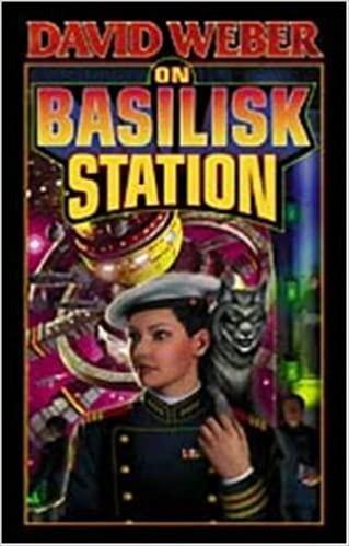 On Basilisk Station, by David Weber—The Start Of A Glorious Space Navy Saga