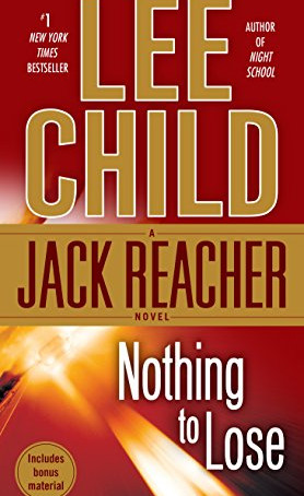 Nothing To Lose, by Lee Child—Where's The Belief?