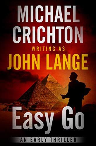 Easy Go, by John Lange—Modern Egyptian Tomb Raiders
