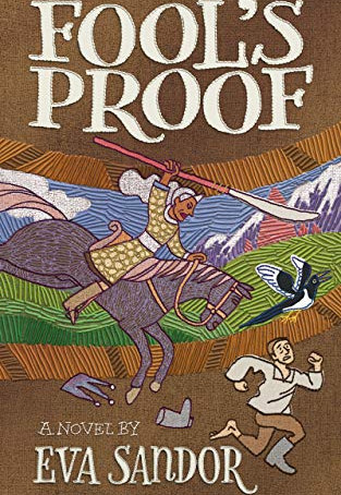 Fool's Proof, by Eva Sandor—Silliness At The Expense Of Coherence