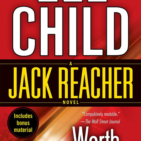 Worth Dying For, by Lee Child—Are We Omniscient, Or Not?