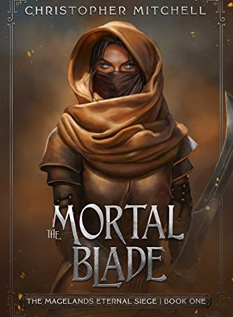 The Mortal Blade, by Christopher Mitchell—Dragons and Demigods