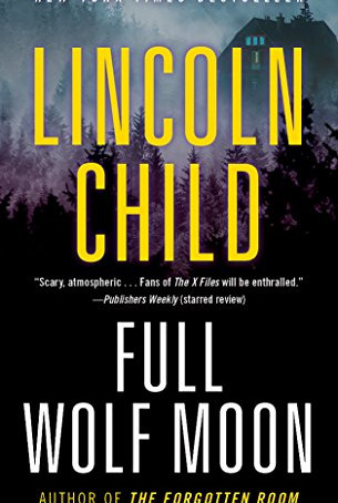 Full Wolf Moon, by Lincoln Child - The Best Werewolf Book on the Shelves
