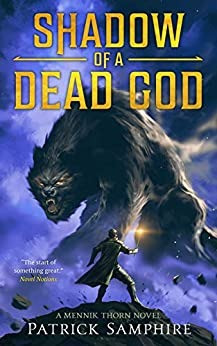 Shadow of a Dead God, by Patrick Samphire—Intersection of Magic and Religion