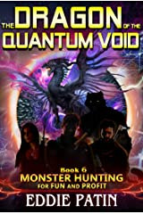 Dragon Of The Quantum Void, by Eddie Patin—A Thrilling Hunt