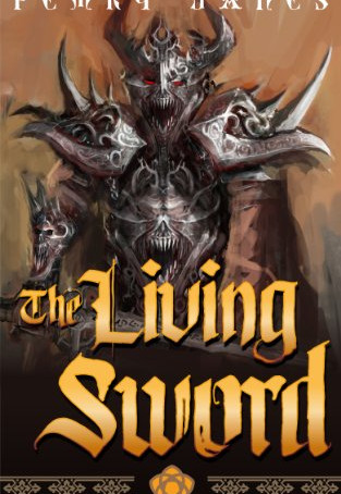 The Living Sword, by Pemry Janes - So Much Magic