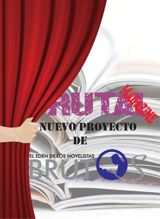 El Edén De Los Novelistas Brutos estrena proyecto: Brutal Magazine.