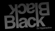 DJ Hyperactive – Black On Black Ep